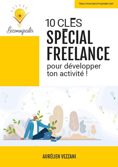 10 clés spécial freelance pour développer ton activité