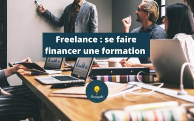Se faire financer une formation en tant que Freelance